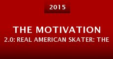 The Motivation 2.0: Real American Skater: The Chris Cole Story (2015) stream