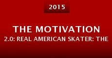 The Motivation 2.0: Real American Skater: The Chris Cole Story (2015)