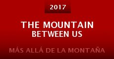 Película The Mountain Between Us