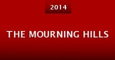 The Mourning Hills (2014) stream