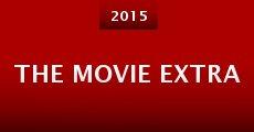 Película The Movie Extra