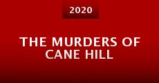 The Murders of Cane Hill (2015) stream