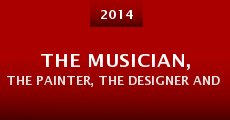 The Musician, the Painter, the Designer and the One Who Is Still Searching (2014) stream