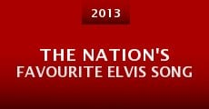 Película The Nation's Favourite Elvis Song