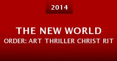 Película The New World Order: Art Thriller Christ Rituals