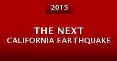 Película The Next California Earthquake
