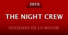 Película The Night Crew