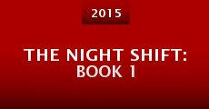 Película The Night Shift: Book 1