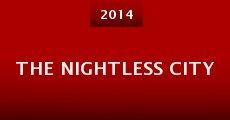 The Nightless City (2014)