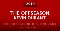 Película The Offseason: Kevin Durant