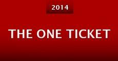 The One Ticket (2014) stream