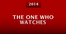 Película The One Who Watches