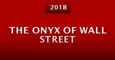The Onyx of Wall Street (2016) stream