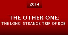 Película The Other One: The Long, Strange Trip of Bob Weir