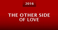 Película The Other Side of Love