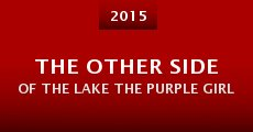 The Other Side of the Lake the Purple Girl (2015) stream