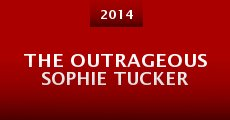 Película The Outrageous Sophie Tucker