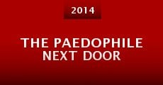 The Paedophile Next Door (2014)