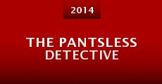 Película The Pantsless Detective