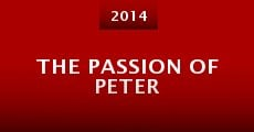 The Passion of Peter (2014) stream