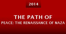 Película The Path of Peace: The Renaissance of Nazareth