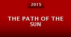 The Path of the Sun (2015) stream
