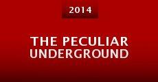 Película The Peculiar Underground