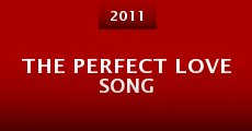 The Perfect Love Song (2013)