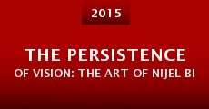 Película The Persistence of Vision: The Art of Nijel Binns