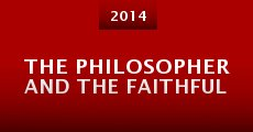 Película The Philosopher and the Faithful
