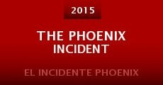 Película The Phoenix Incident