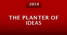 The Planter of Ideas (2015) stream
