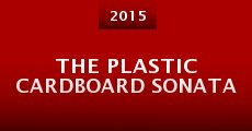 The Plastic Cardboard Sonata (2015) stream