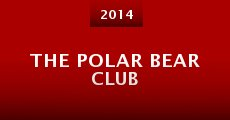 Película The Polar Bear Club