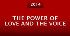 Película The Power of Love and the Voice
