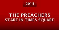 The Preachers Stare in Times Square (2015) stream