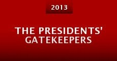 The Presidents' Gatekeepers (2013)