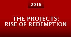 Película The Projects: Rise of Redemption