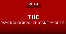The Psychological Chicanery of Erik Dobell (2014)