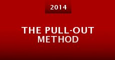 Película The Pull-Out Method
