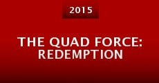The Quad Force: Redemption (2015) stream