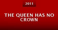 Película The Queen Has No Crown