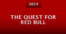 Película The Quest for Red Bull