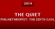 The Quiet Philanthropist: The Edith Gaylord Story (2014) stream