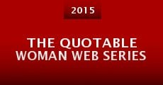 Película The Quotable Woman Web Series