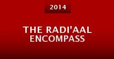 Película The Radi'aal Encompass