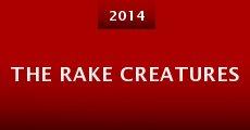 Película The Rake Creatures