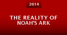 Película The Reality of Noah's Ark