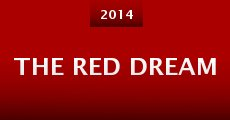 The Red Dream (2014)