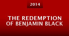 Película The Redemption of Benjamin Black